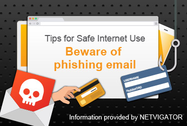 Tips for Safe Internet Use Information provided by NETVIGATOR